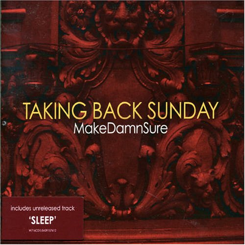 Taking Back Sunday - MakeDamnSure - Zortam Music