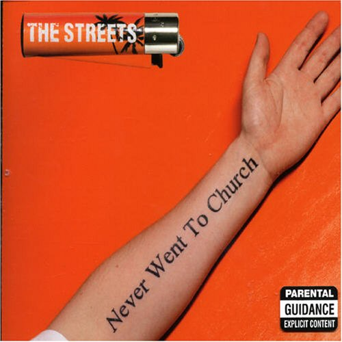 The Streets - Never Went To Church - Zortam Music