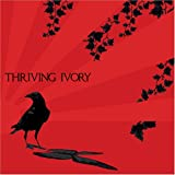 Thriving Ivory (2008) (Album) by Thriving Ivory