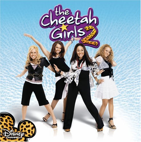 The Cheetah Girls 2 [Original Soundtrack]