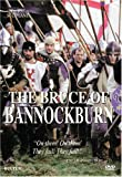 The Bruce of Bannockburn