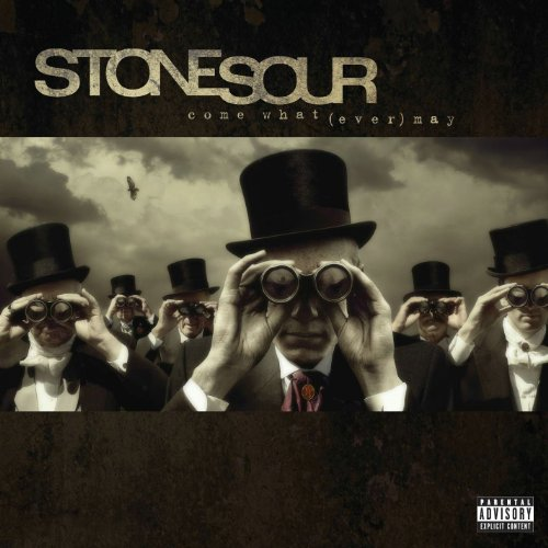 Stone Sour - Come What(ever) May [Explicit Version]/Explicit Version - Zortam Music