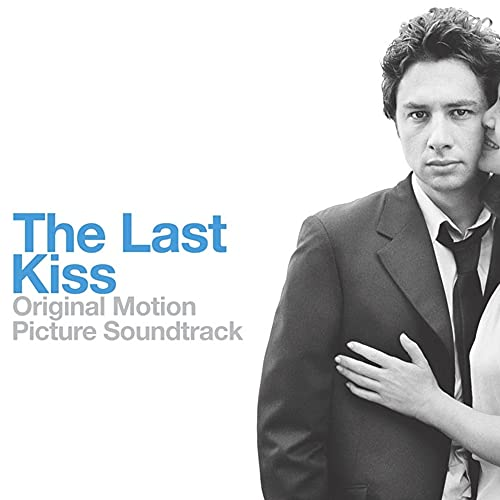 The Last Kiss Soundtrack
