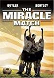 The Game of Their Lives (The Miracle Match) (2005) (Movie)