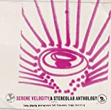 album art to Serene Velocity: A Stereolab Anthology