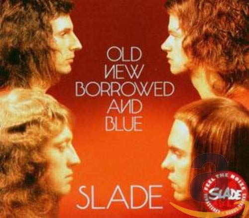 SLADE - Old, New, Borrowed and Blue - Zortam Music