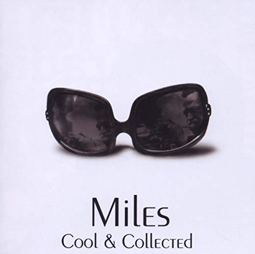 Miles Davis - Cool And Collected - Zortam Music