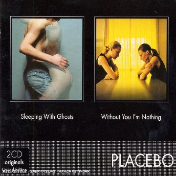 Placebo - Sleeping With Ghosts - Whithout You I