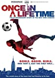 Once in a Lifetime: The Extraordinary Story of the New York Cosmos (2006) (Movie)