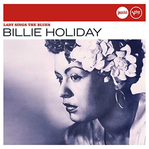 Billie Holiday - Lady Sings The Blues (Verve Jazz Club) - Zortam Music