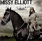 Missy Elliott / Respect M.e.