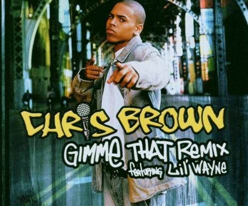 Gimme That [Single]