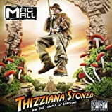 Mac Mall / Thizziana Stoned & Tha Temple of Shrooms