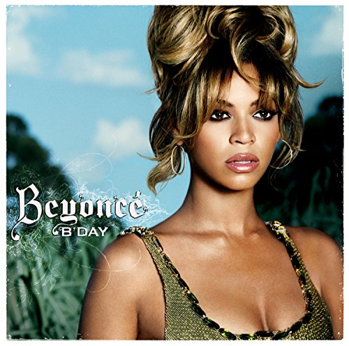 Beyonce - B-day - Zortam Music