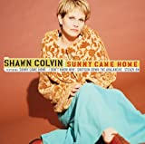 Sunny Came Home (1996) (Song) by Shawn Colvin