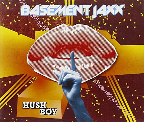 Basement Jaxx - Hush Boy CDM - Zortam Music
