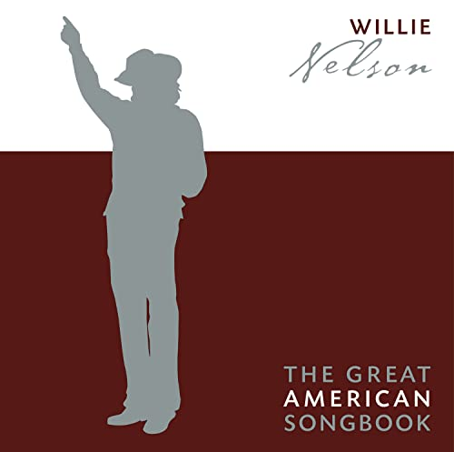 Willie Nelson - Great American Songbook, The - Zortam Music