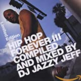 DJ Jazzy Jeff / Hip Hop Forever, Vol. 3