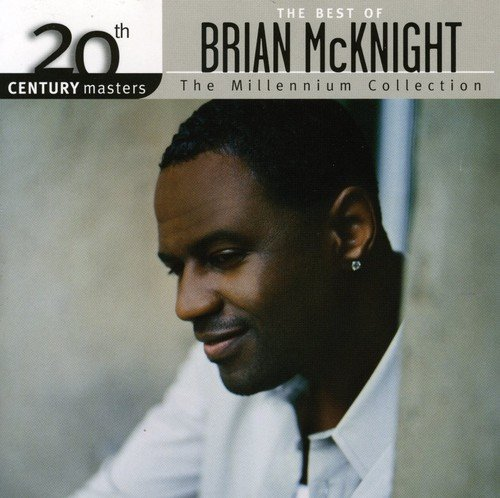 20th Century Masters: The Millennium Collection - The Best of Brian McKnight [Canada]