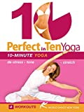 Perfect in Ten: Yoga