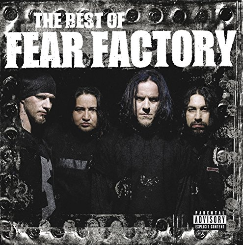 Fear Factory - Best of Fear Factory - Zortam Music