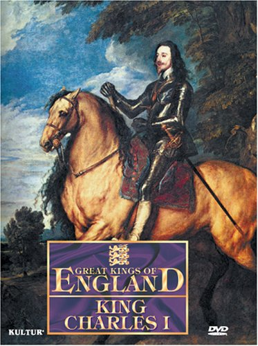 Great Kings of England: King Charles I (Dol)