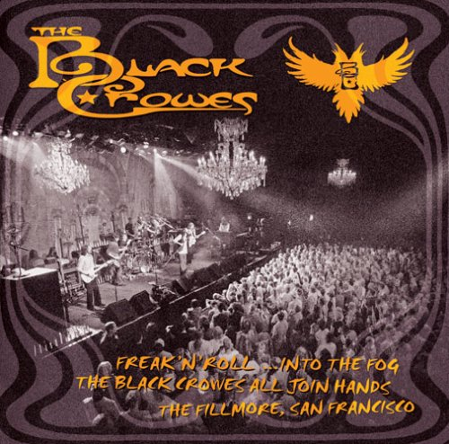 BLACK CROWES - Freak N Roll Into the Fog - Zortam Music