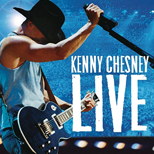 KENNY CHESNEY - Live: Live Those Songs Again - Zortam Music