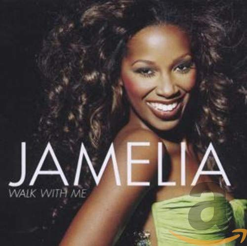 Jamelia - Walk With Me - Zortam Music