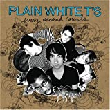 Every Second Counts (2006) (Album) by Plain White T's