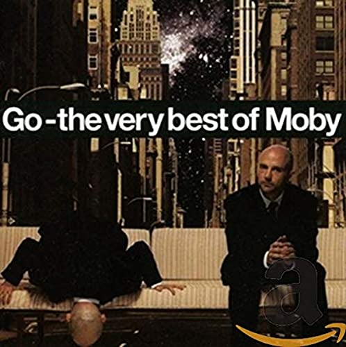 Moby - Go - The Very Best Of Moby - Zortam Music