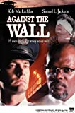 Against the Wall (1994) (Movie)