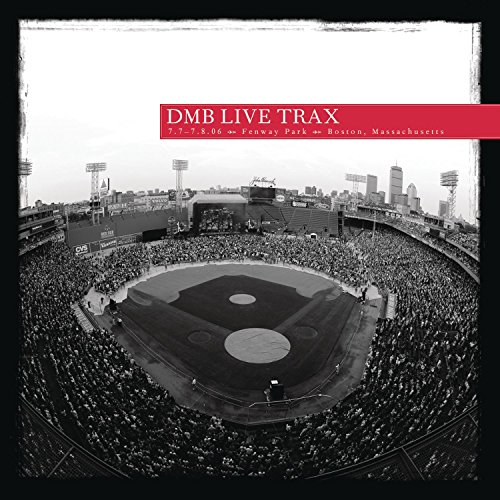 Dave Matthews Band - Live at Fenway Park, Boston MA - Zortam Music