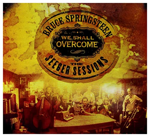 Bruce Springsteen - We Shall Overcome - The Seeger Sessions [Special Edition] - Zortam Music