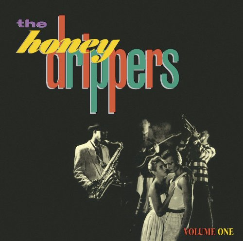 The Honeydrippers, Volume 1