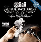 8Ball and 8Ways Ent. / Light Up the Bomb