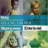 album art to Slipping Away (Crier la vie) (feat. Mylène Farmer)