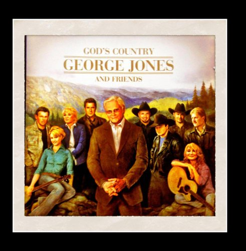 God's Country: George Jones and Friends