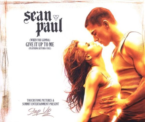 Sean Paul - (When You Gonna) Give It Up to Me - Zortam Music