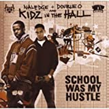 Naledge + Double O Are Kidz in the Hall / School Was My Hustle