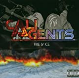 Cali Agents / Fire and Ice