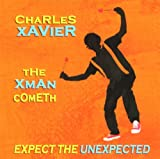 The Xman Cometh