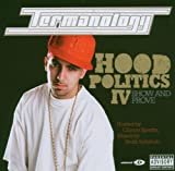 Termanology / Hood Politics, Vol. 4: Show and Prove