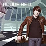 Drake Bell- It's Only Time