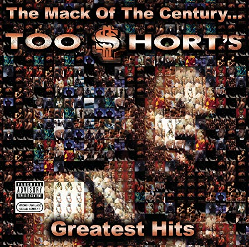 The Mack of the Century... Too Short's Greatest Hits
