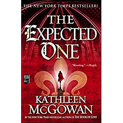 The Expected One: A Novel (Magdalene Line Trilogy Book 1)