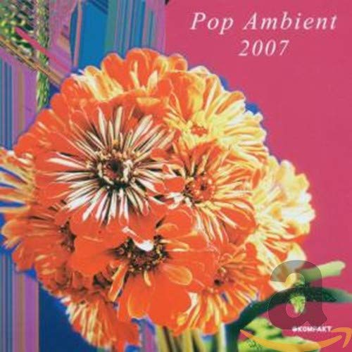 Pop Ambient 2007