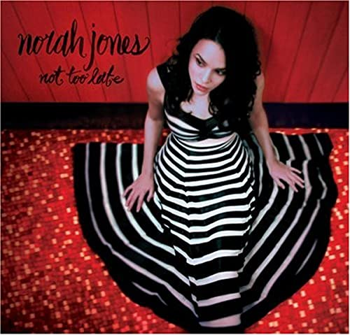 Original album cover of Not Too Late by Norah Jones