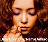 (1/24発売)Baby Don't Cry (DVD付) [Single] [Limited Edition]