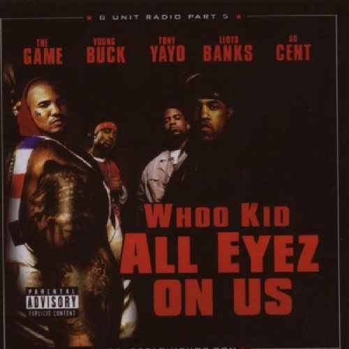 G-Unit Radio, Pt. 5: All Eyez on Us